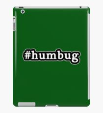 Humbug - Christmas - Hashtag - Black & White iPad Case/Skin