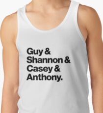 Guy & Shannon & Casey & Anthony. Tank Top