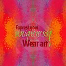 Express your uniqueness! Wear art by Em B-)