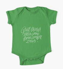 Great Things Never Came From Comfort Zones Kids Clothes