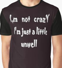 Not! Crazy #2  Graphic T-Shirt
