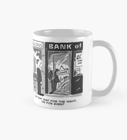 Bank Closing for the Night - or is it For Ever? Mug