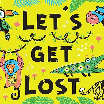 Let's get lost! by PenguinHouse