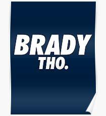 Brady Tho. Poster