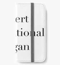 Insert motivational slogan iPhone Wallet/Case/Skin