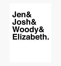 Jen & Josh & Woody & Elizabeth. Photographic Print