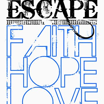 FAITH HOPE LOVE by escapeescape