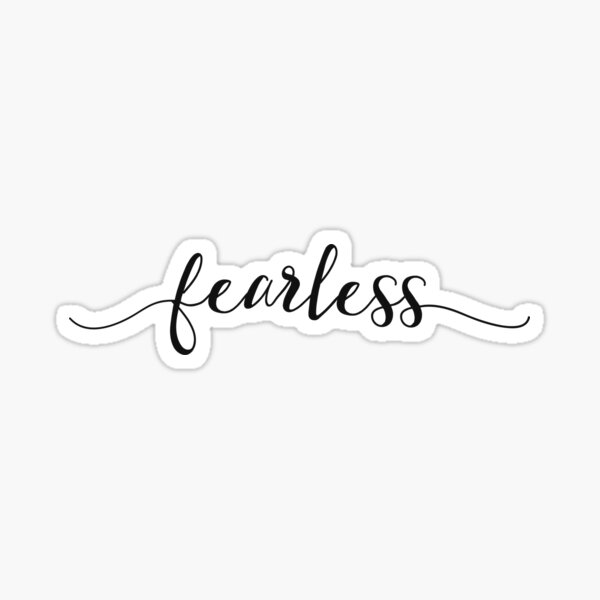 Fearless - Girly Inspirational Typography  Sticker