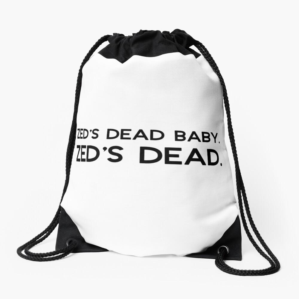 Pulp Fiction - Zed's dead baby. Zed's dead. Drawstring Bag