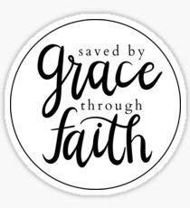 Saved By Grace Through Faith Sticker