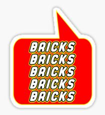 Bricks Bricks Bricks Bricks Bricks, Bubble-Tees.com Sticker