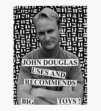 John Douglas Uses And Recommends Big Toys Photographic Print
