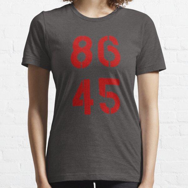 86 45 / Retirer Trump T-shirt essentiel