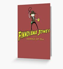 Finndiana Jones and the Temple of Ooo Greeting Card