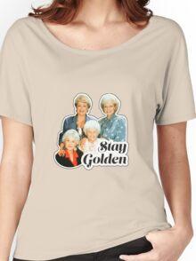 Stay Golden Women's Relaxed Fit T-Shirt