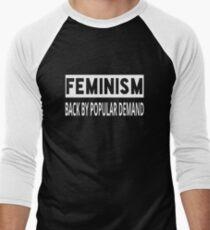 Feminism - Back By Popular Demand Men's Baseball ¾ T-Shirt