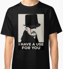 James Delaney I HAVE A USE FOR YOU Classic T-Shirt