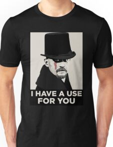 James Delaney I HAVE A USE FOR YOU Unisex T-Shirt