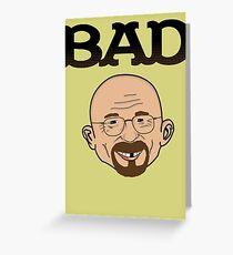 BAD Greeting Card