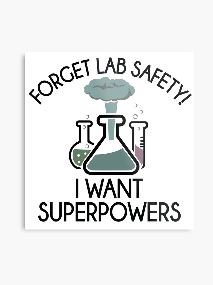 3c5735d91 Forget Lab Safety I Want Superpowers