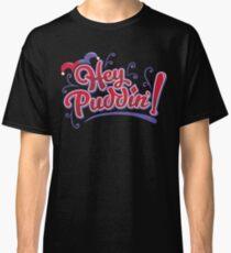 Hey Puddin - Harley Quinn Classic T-Shirt