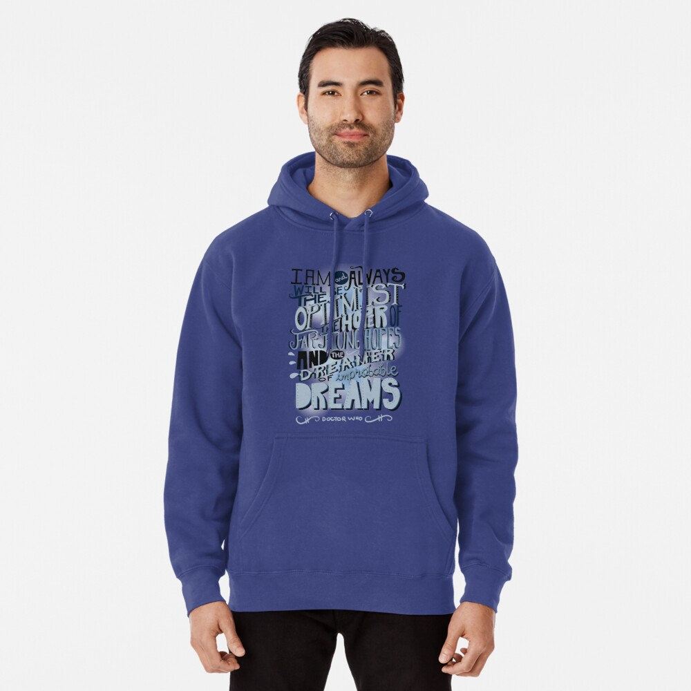 Dreamer of Improbable Dream Pullover Hoodie