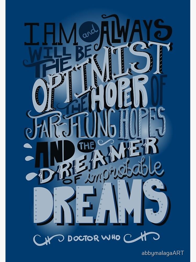 Dreamer of Improbable Dream by abbymalagaART