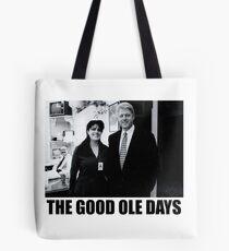 448b49b1afc4 The good ole days- Clinton Lewinsky Tote Bag