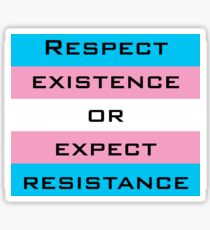 Respect Trans Existence Sticker