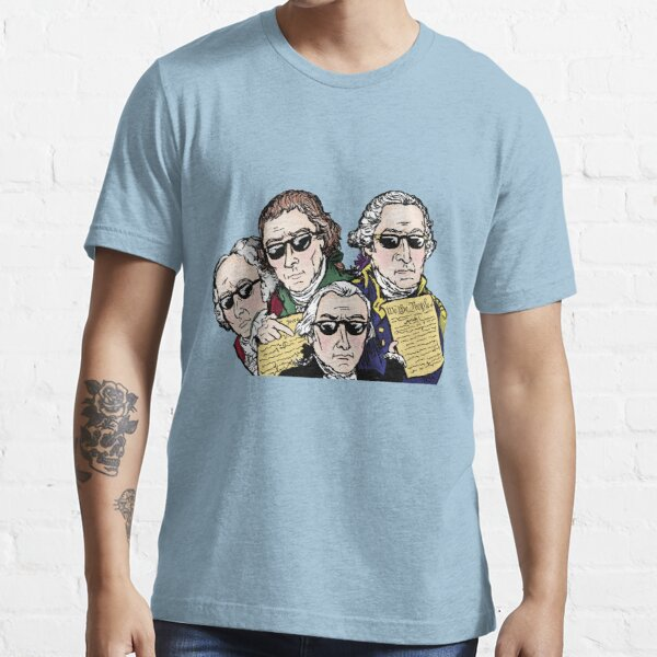 Founding Father Dudes Essential T-Shirt