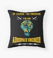 AEROSPACE ENGINEER AWESOME Throw Pillow