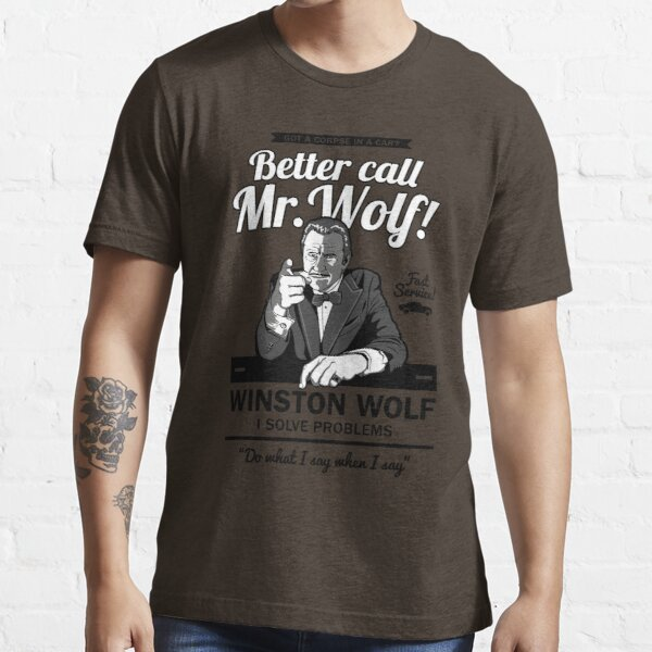 Better Call Mr  Wolf Essential T-Shirt