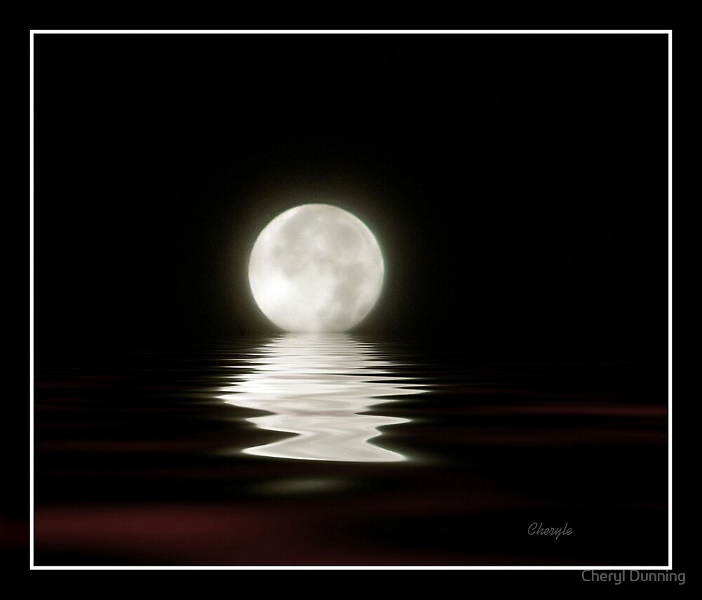 When the moon hits your eye by Cheryl Dunning