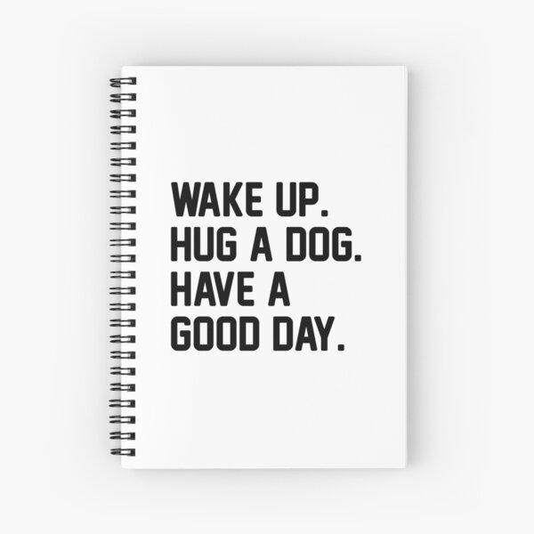 Hug A Dog Spiral Notebook