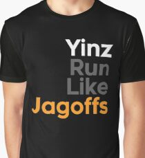 Yinz Run Like Jagoffs Graphic T-Shirt