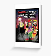 Giant Radioactive Clowns Greeting Card