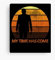 My Time Has Come Canvas Print