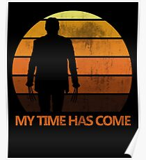 My Time Has Come Poster