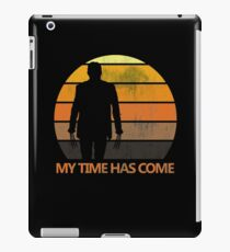 My Time Has Come iPad Case/Skin