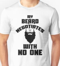 negotiate with no one  T-Shirt