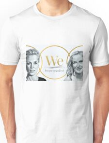 Gillian Anderson, Jennifer Nadel - We - PROCEEDS TO CHARITY! Unisex T-Shirt