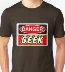 Danger Geek Sign Unisex T-Shirt