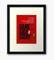 Dark Side Story Framed Print