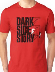 Dark Side Story Unisex T-Shirt