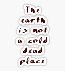 Explosions in the Sky - The earth is not a cold dead place Sticker