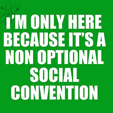 non optional social convention by thorna