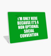 non optional social convention Laptop Skin