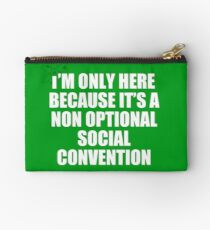 non optional social convention Studio Pouch