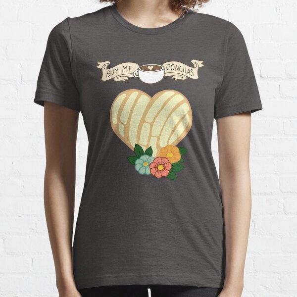 Funny Latinx Buy me conchas Essential T-Shirt