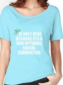 non optional social convention Women's Relaxed Fit T-Shirt